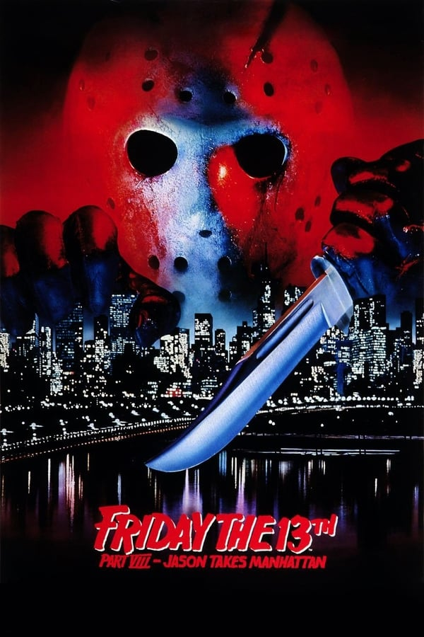Friday the 13th Part VIII: Jason Takes Manhattan (1989) Poster