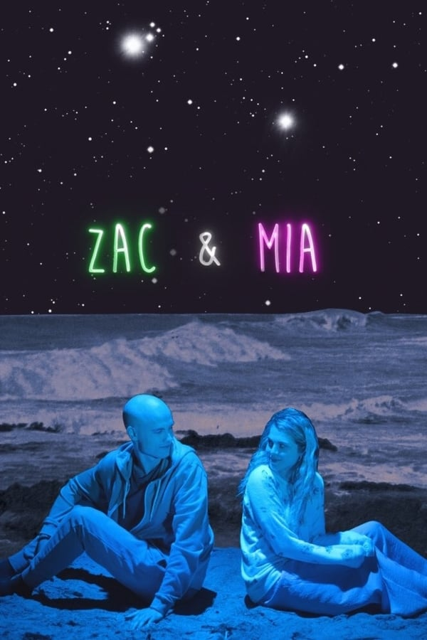 Zac & Mia Saison 1 En streaming