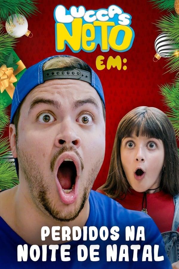 Baixar Luccas Neto em: Perdidos na Noite de Natal (2019) Dublado via Torrent