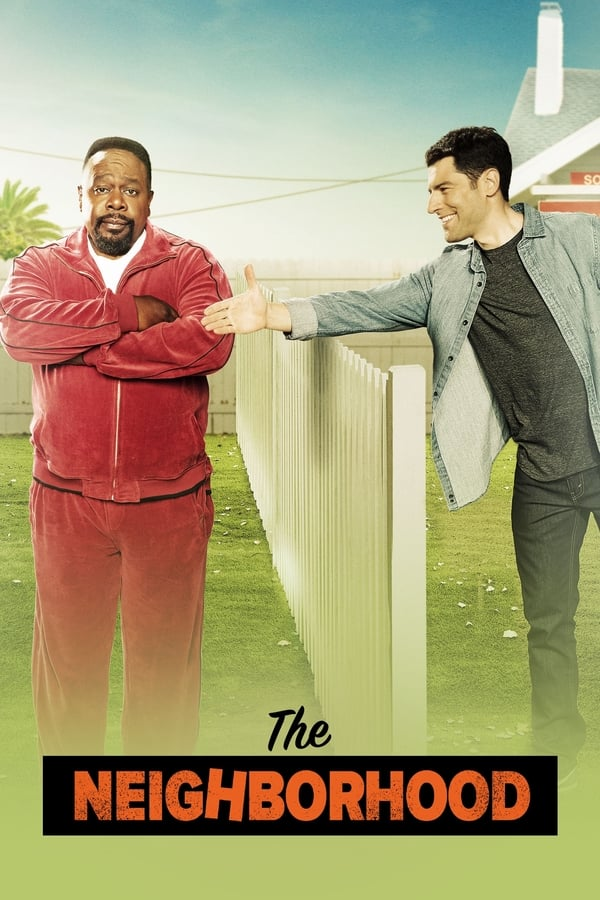 The Neighborhood Saison 1 en streaming