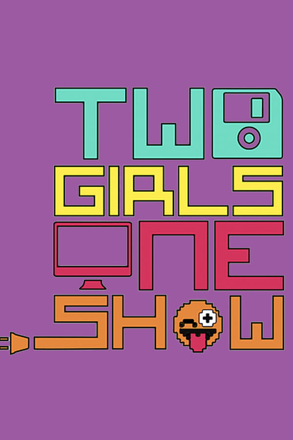 2 Girls 1 Show