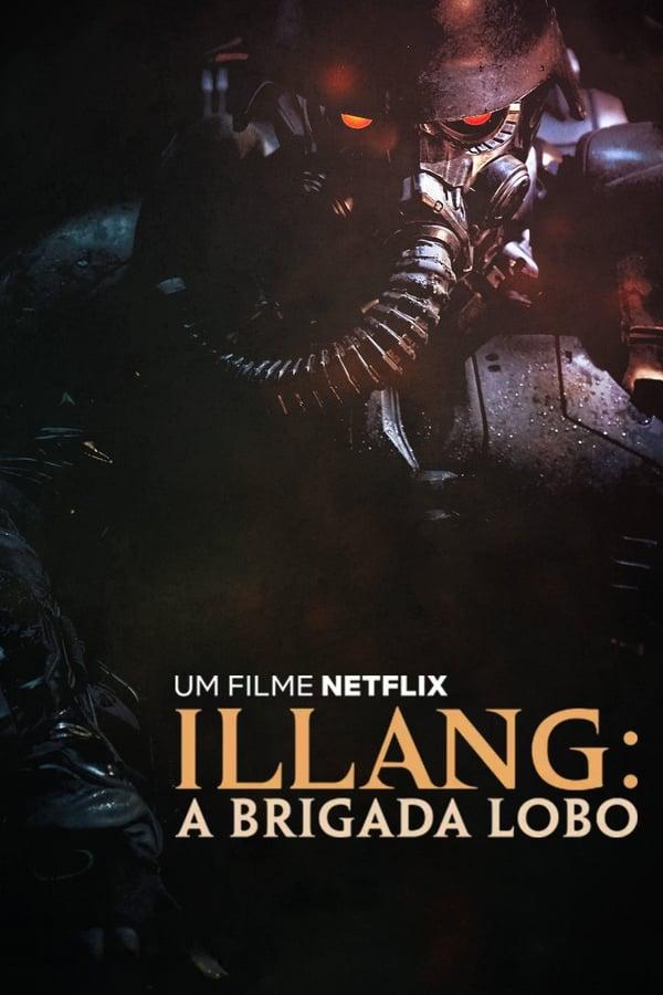 Assistir Illang: A Brigada Lobo Online