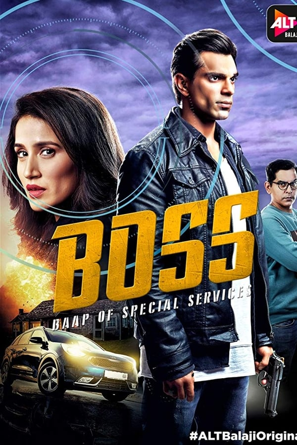 Boss – Baap of Special Services Season 01 Complete All Episodes 1080p WEB-DL | 720p | 480p | Alt Balaji Exclusive | Free Download | Watch Online | GDrive | One Click Download