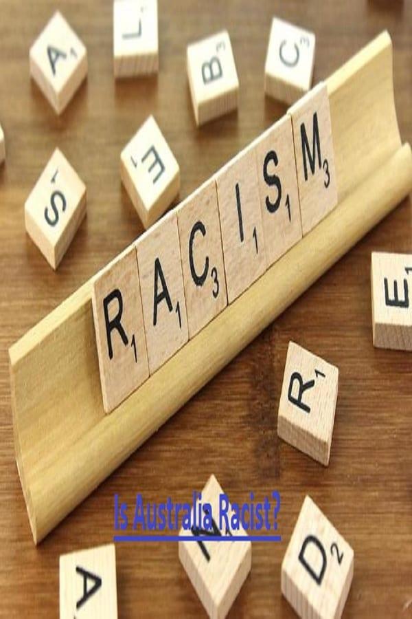 Is Australia Racist?