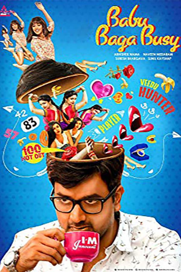 Babu Baga Busy (2017) Telegu Full Movie 1080p WEB-DL | 720p | | 1.50 GB, 1 GB | Download | Watch Online | Direct Links | GDrive