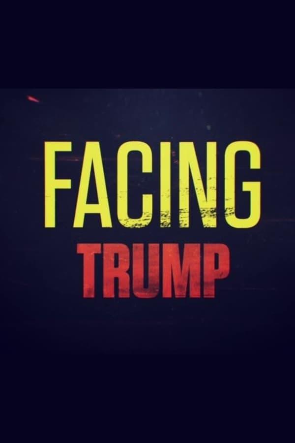 Facing Trump