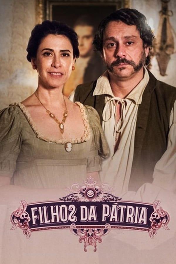 Filhos da Pátria 1ª Temporada poster, capa, cartaz
