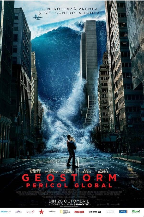 Geostorm: Pericol global - 2017