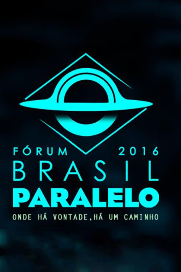 Brasil Paralelo – Congresso 2016