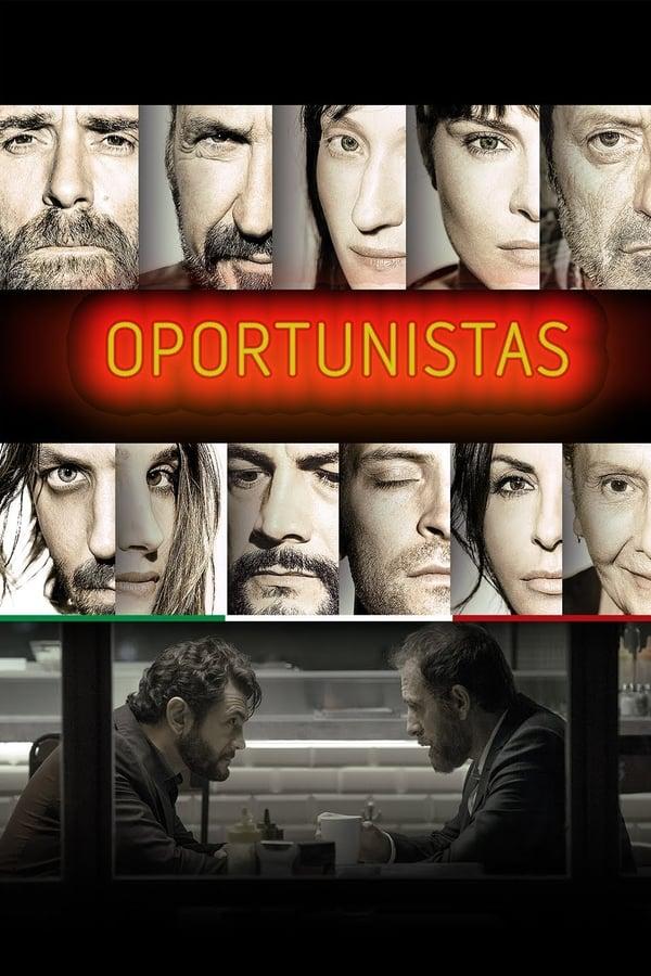 Assistir Oportunistas Online