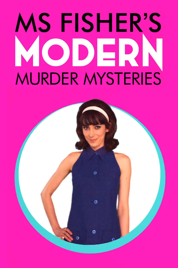 Assistir Ms Fisher's Modern Murder Mysteries Online