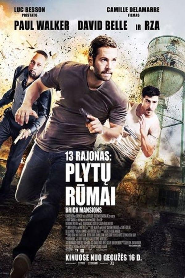 13 rajonas: plytų rūmai / Brick Mansions (2014)