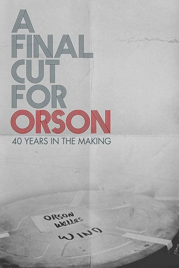 Assistir A Final Cut for Orson: 40 Years in the Making Online