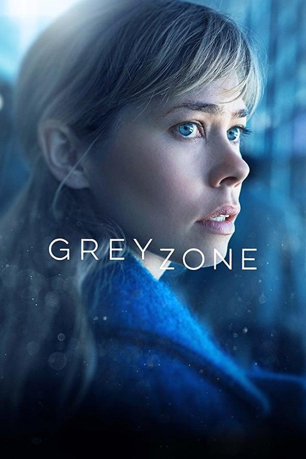 Greyzone Saison 1 En streaming