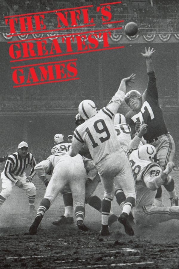 NFL Films – The NFL's Greatest Games