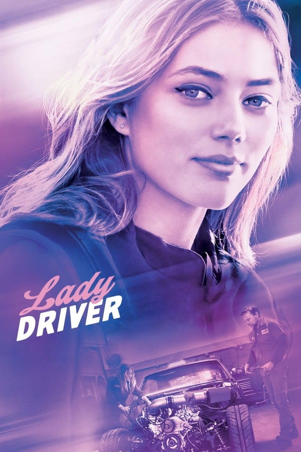 Lady Driver (2020) English Full Movie HDRip – 480P | 720P  – x264 – 800MB  – Download