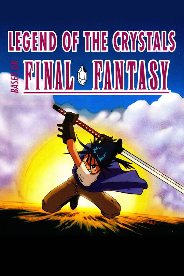 Final Fantasy: Legend of the Crystals