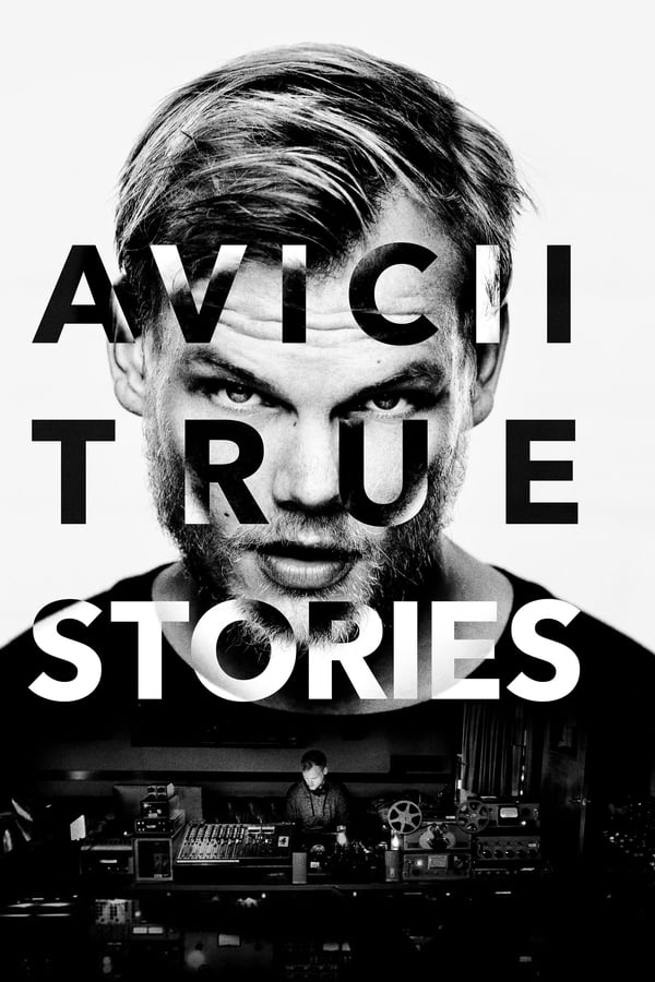 Assistir Avicii: True Stories Online