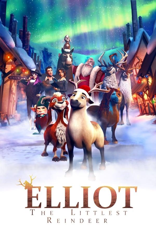 ელიოტი: სანტას ყველაზე პატარა ირემი / Elliot: The Littlest Reindeer
