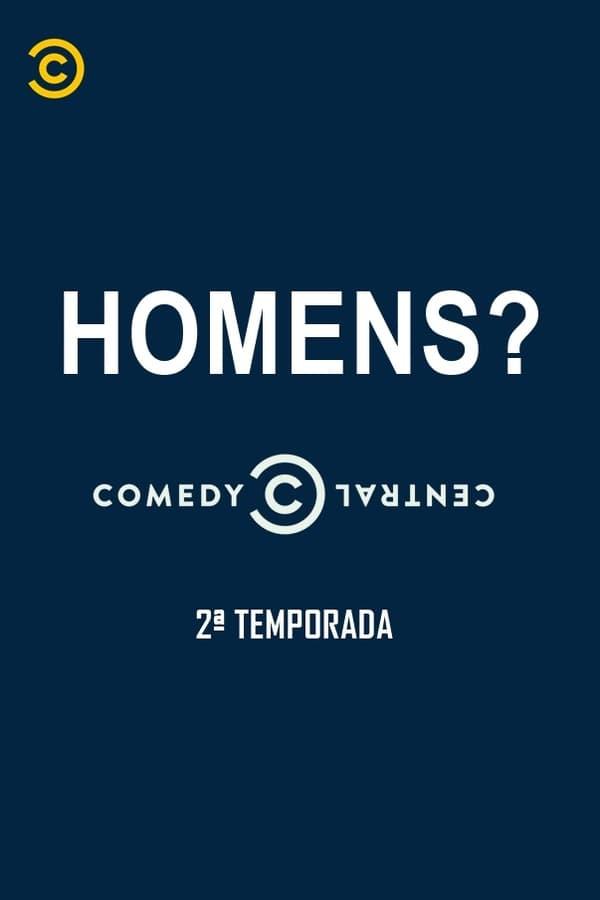 Homens?: Temporada 2