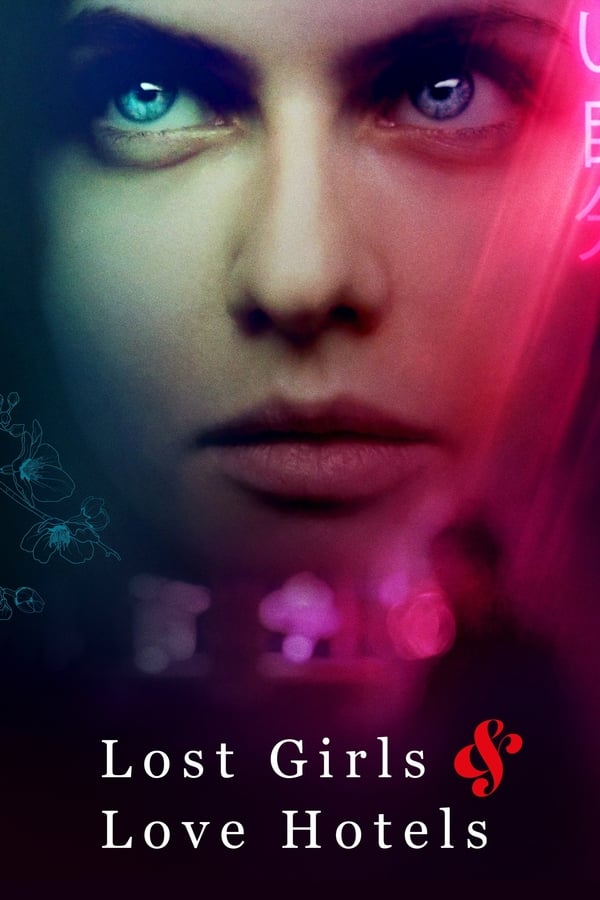 Lost Girls and Love Hotels izle