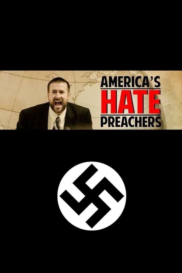 America's Hate Preachers