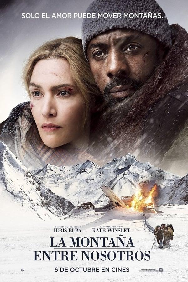 La montaña entre nosotros (The Mountain Between Us)