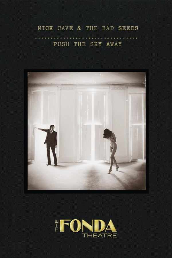 Nick Cave & The Bad Seeds: Live at The Fonda Theatre