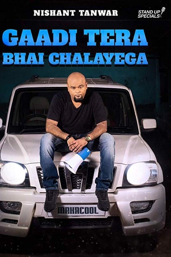 Gaadi Tera Bhai Chalayega By Nishant Tanwar (2017) Hindi Comedy 1080p WEB-DL   720p   480p   Download   Watch Online   Direct Links   GDrive