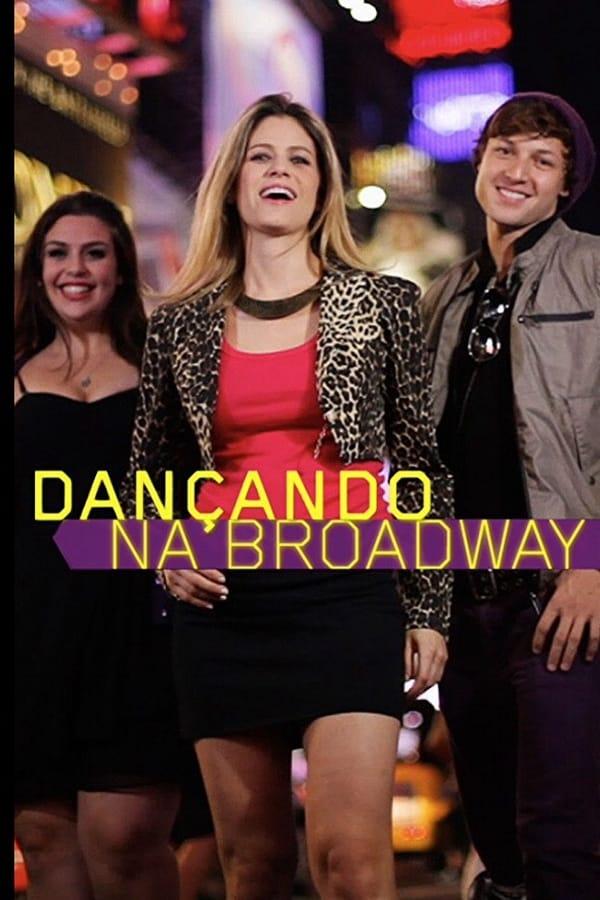 Dançando Na Broadway