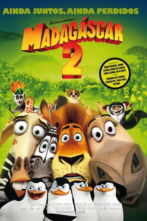 Assistir Madagascar 2 – A Grande Escapada Online