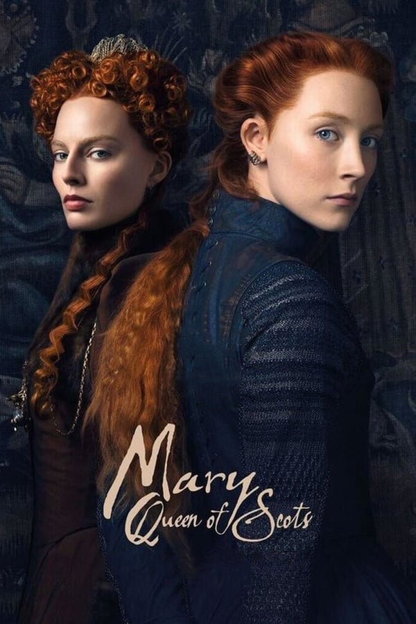 Watch Mary Queen of Scots (2018) Online
