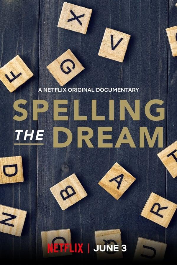 Spelling the Dream