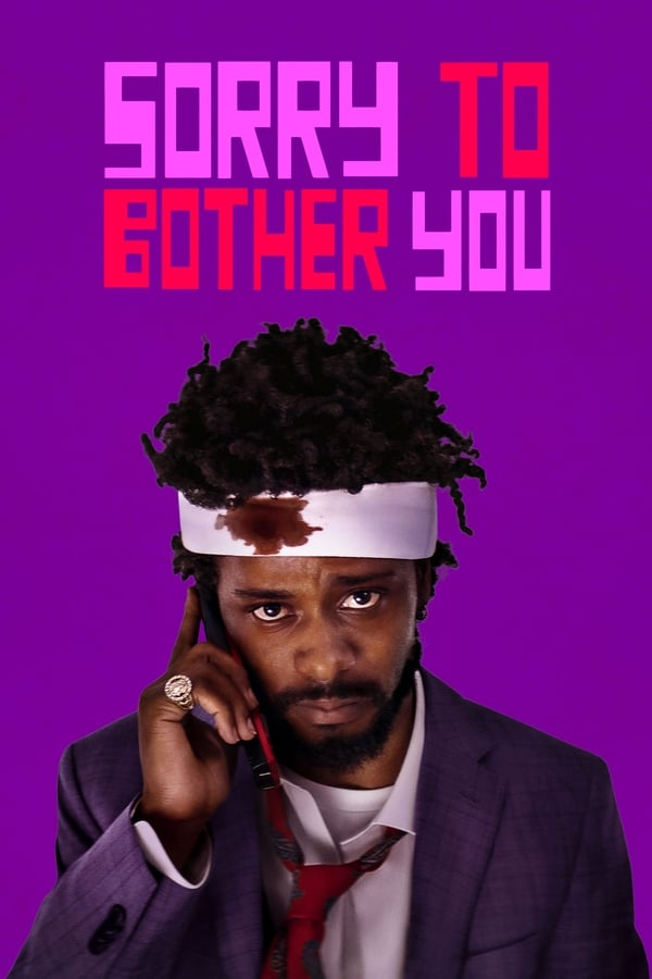 Sorry to Bother You ()