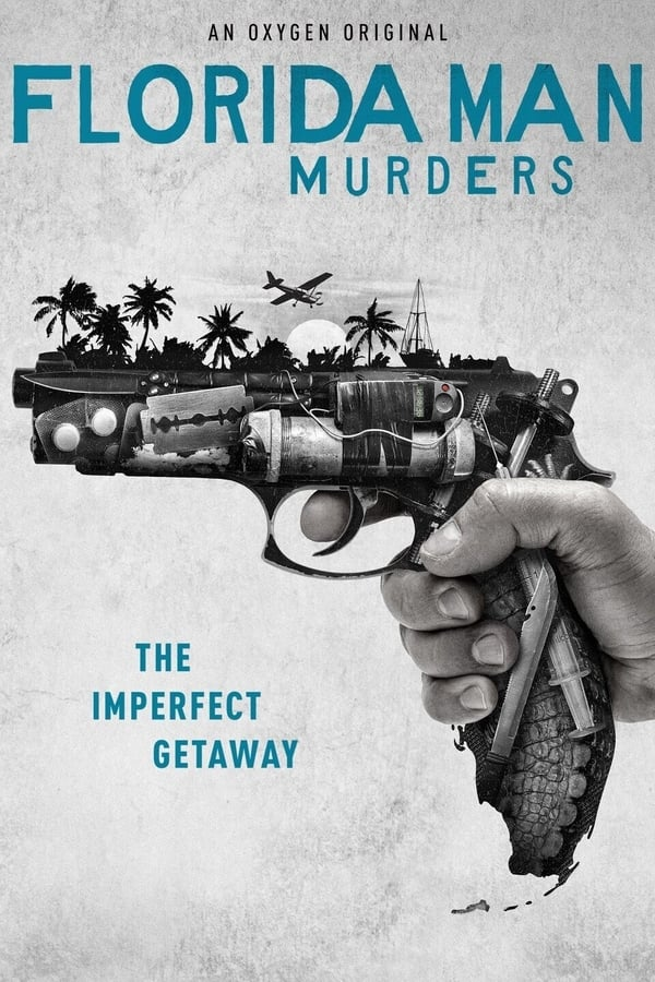 Florida Man Murders Season 1 (2021)