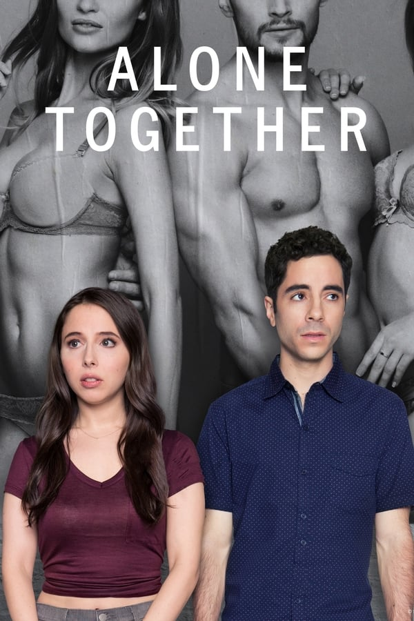 Assistir Alone Together Online