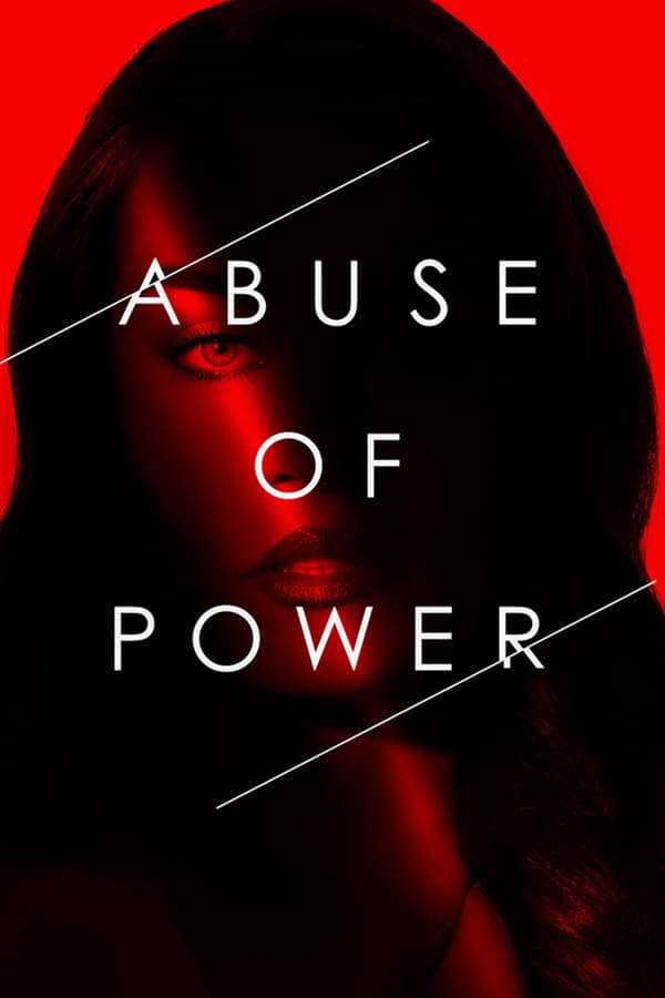 Abuse of Power - Season 1