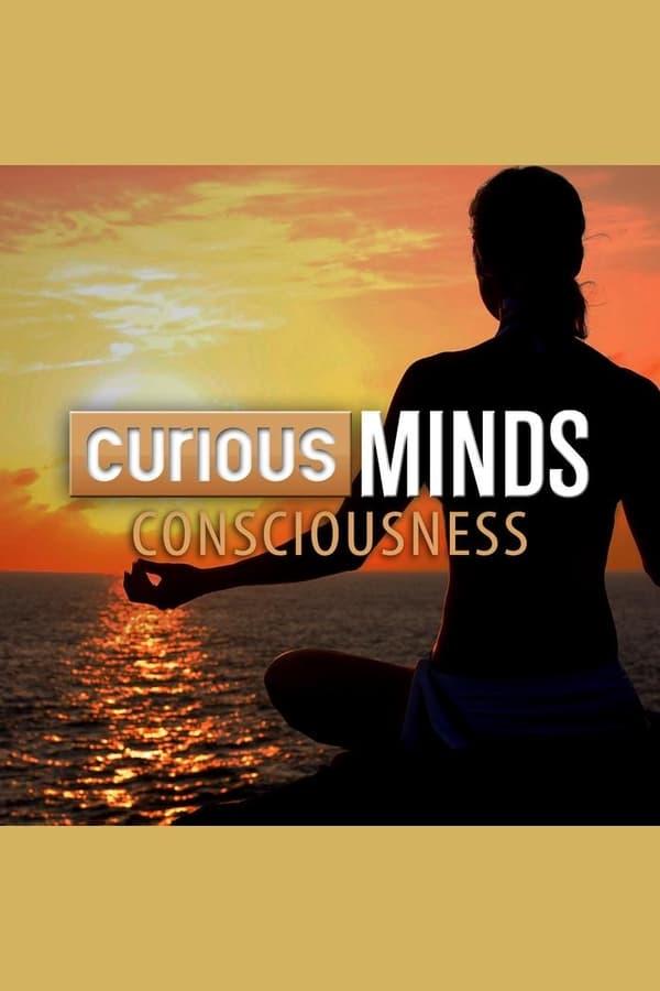 Curious Minds: Consciousness