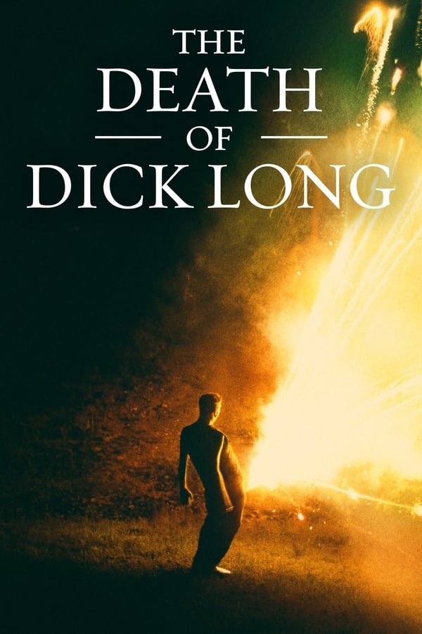 The Death of Dick Long (2019) English Full Movie 1080p WEB-DL | 720p | 7.20GB | 4.40GB | 1.90GB | Amazon Exclusive | Download | Watch Online | Direct Links | GDrive