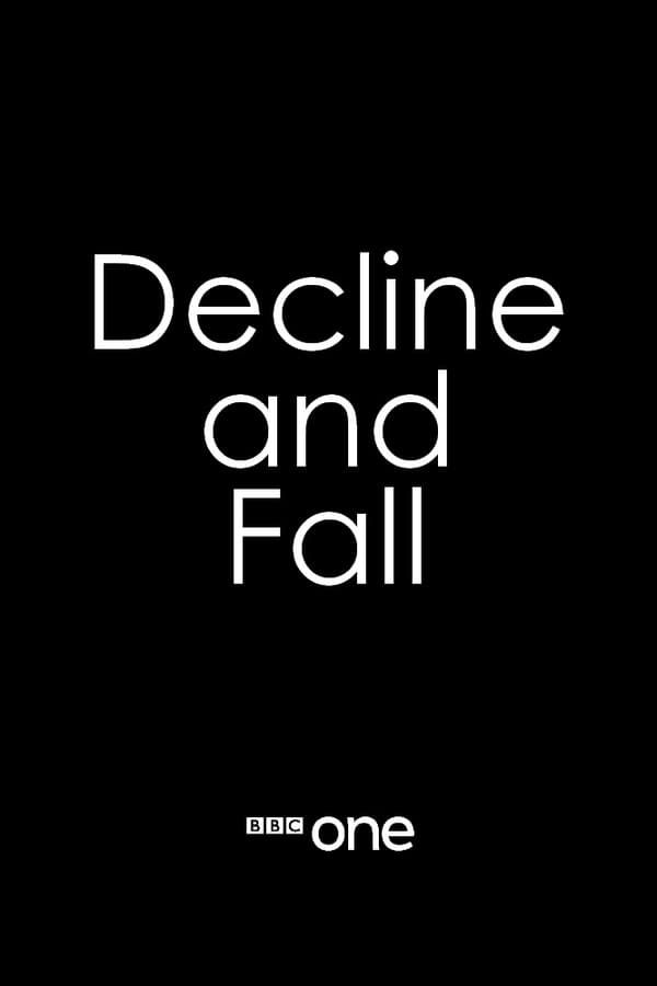 Decline And Fall saison 1