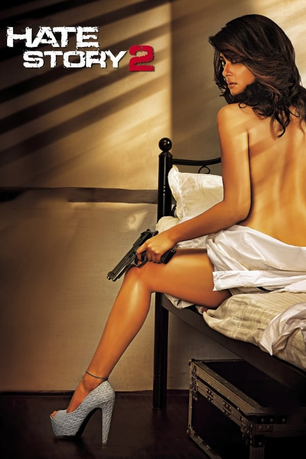 Hate Story 2 (2014) Hindi   x264 NF WEB-Rip   1080p   720p   Download   Watch Online   GDrive   Direct Links
