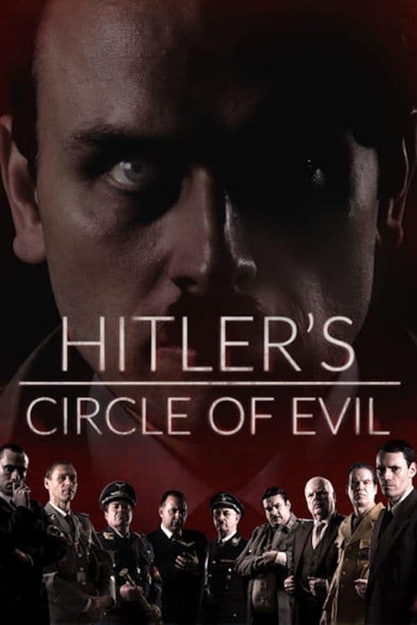 Baixar Hitler's Circle of Evil 1ª Temporada (2017) Legendado via Torrent