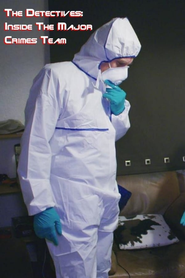 The Detectives: Inside the Major Crimes Team