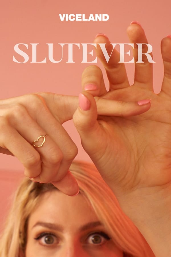 Slutever - Season 1