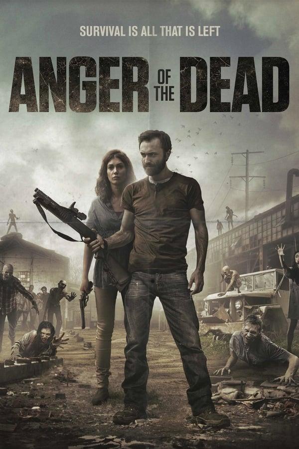 Anger of the Dead (La ira de los Muertos)