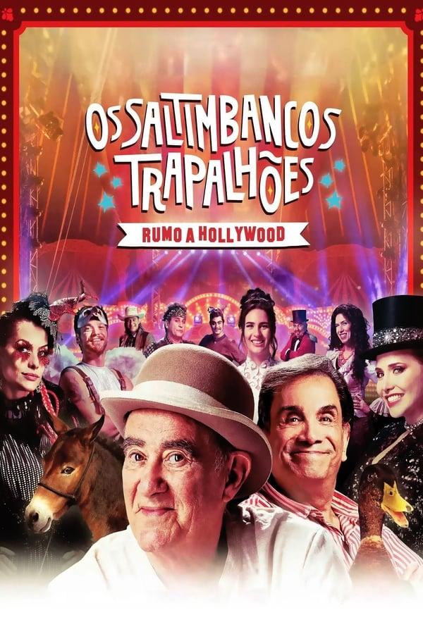 Assistir Os Saltimbancos Trapalhões – Rumo a Hollywood Online