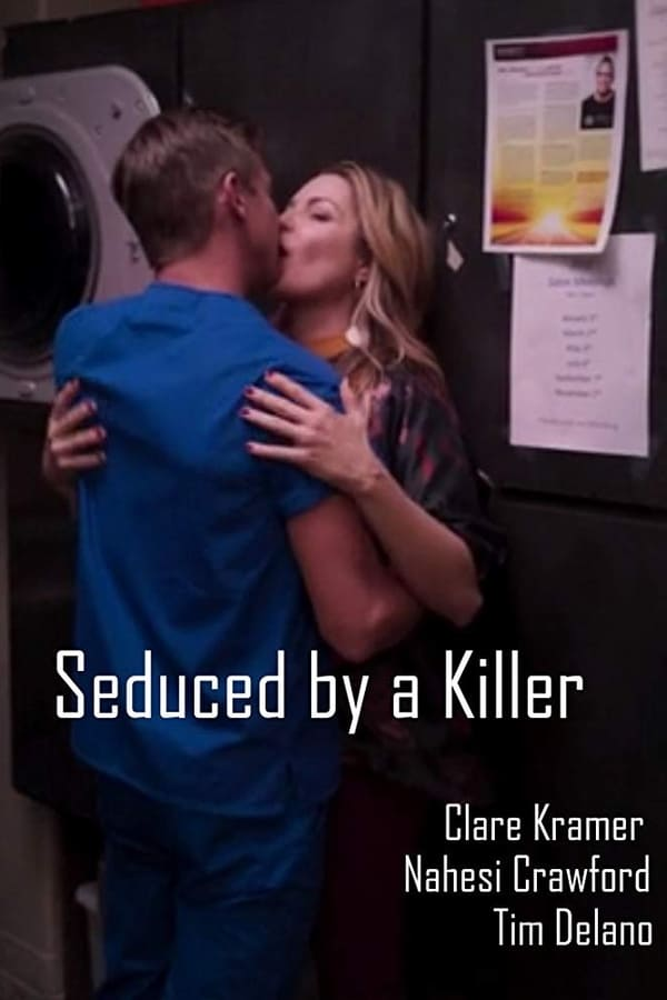 Seduced by a Killer (2019) Online