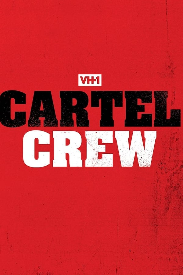 Cartel Crew - Season 1