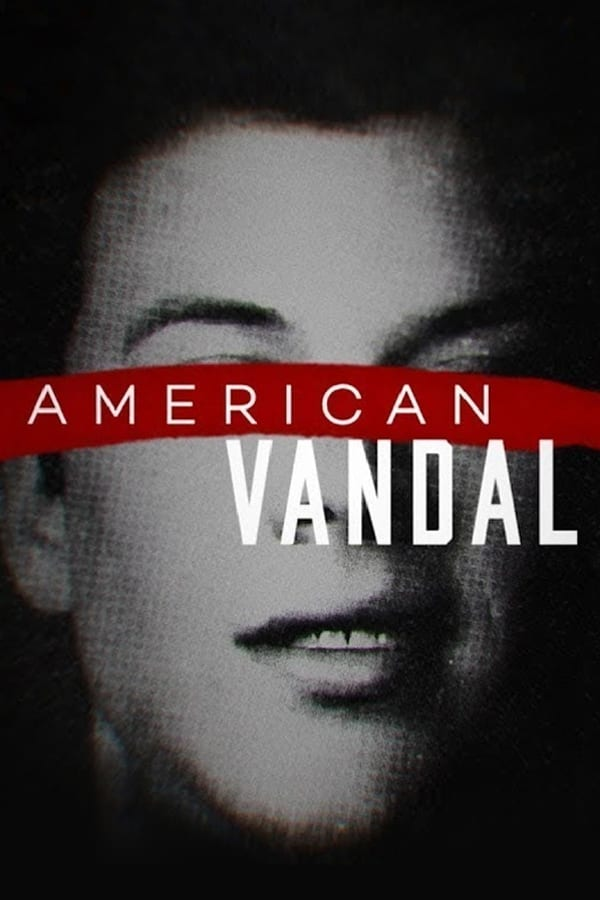 Assistir American Vandal