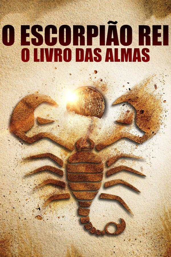 Assistir O Escorpião Rei 5: O Livro das Almas Online